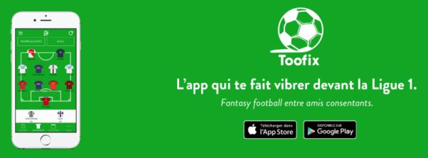 Toofix application de Fantasy League Football Ligue 1