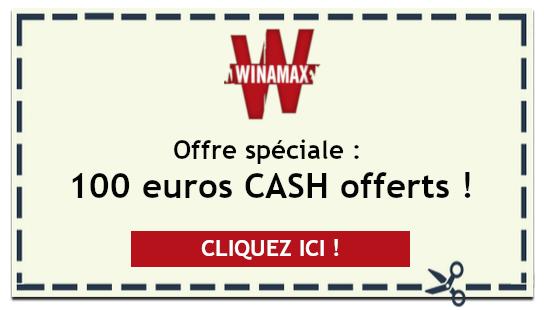 Offre spéciale Winamax : 100 euros cash offerts